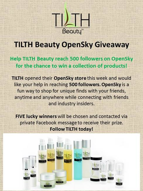 TILTH Beauty OpenSky Giveaway